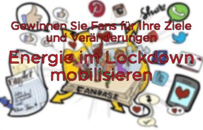 """3 Menschen auf einer Plattform die von vielen sozialen Netzwerksymbolen umgeben sind; Text """"GEWINNEN SIE FANS FÜR IHRE ZIELE UND VERÄNDERUNGEN Energie im Lockdown mobilisieren!"""""""
